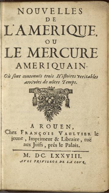 Nouvelles de l'Amerique, ou Le Mercure ameriquain. ...