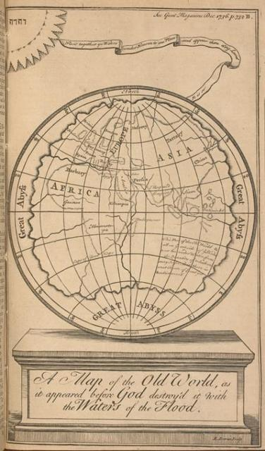 A map of the Old World, as it appeared before God destroy'd it with the waters of the flood