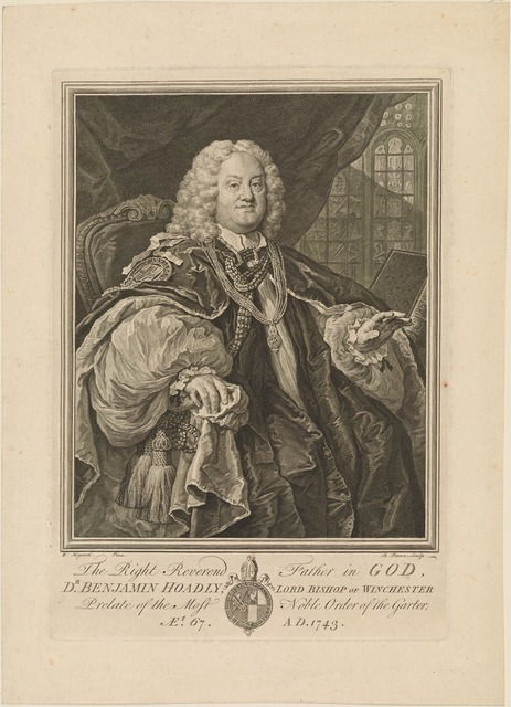 The Right Reverend Father in God, Dr. Benjamin Hoadly, Lord Bishop of Winchester...
