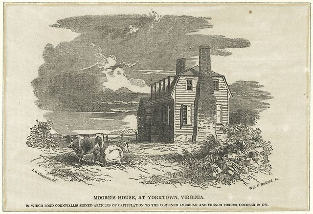 Moore's house, at Yorktown, Virginia. In which Lord Cornwallis signed articles of capitulation to the combined American and French forces, October 19, 1781