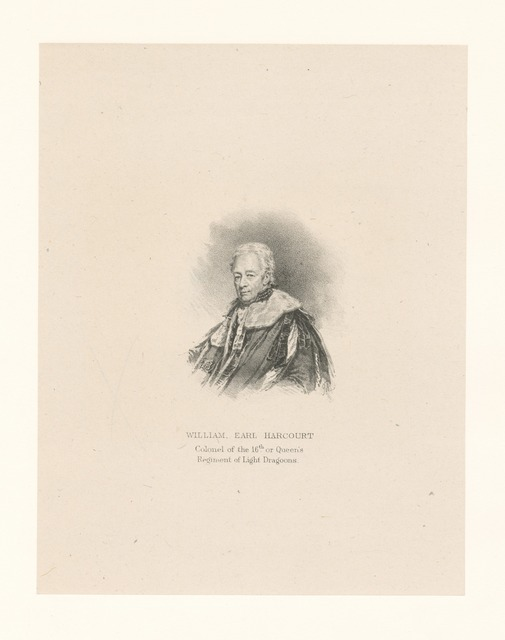 William Earl Harcourt Colonel of the 16th or Queen's Regiment of Light Dragoons