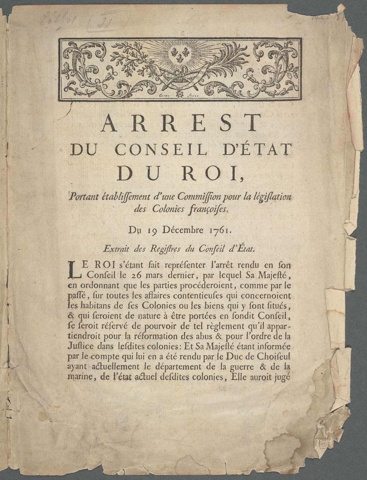 Arrest du Conseil D'État Du roi: portant établissement d'une comission pour la législation des Colonies françoises