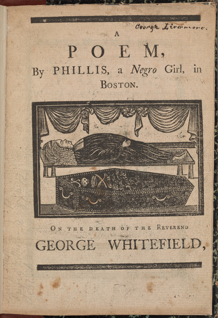 A Poem: by Phillis, a Negro Girl, in Boston