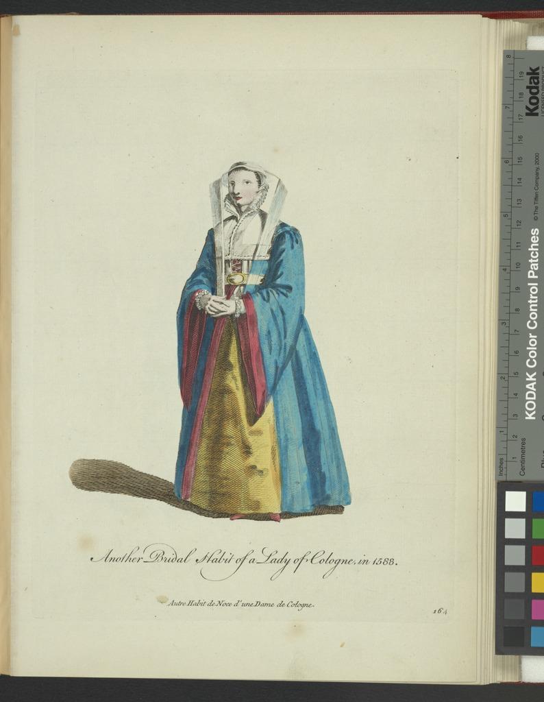 Another bridal habit of a lady of Cologne in 1588. Autre habit noce d'une dame de Cologne.