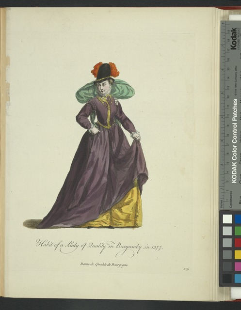 Habit of a lady of quality in Burgundy in 1577. Dame de qualite de Bourgogne.