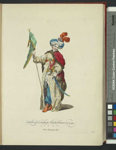 Habit of a Turkish standardbearer, in 1749. Porte-Enseigne Turc.