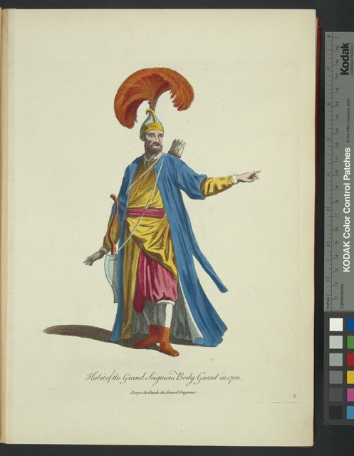 Habit of the grand seignior's body guard in 1700. Corps de garde du grand Seigneur.