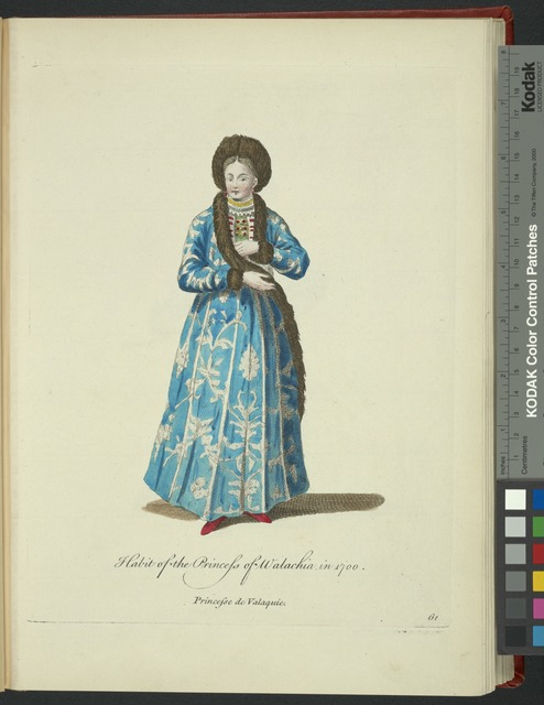 Habit of the princess of Walachia in 1700. Princess de Valaquie.