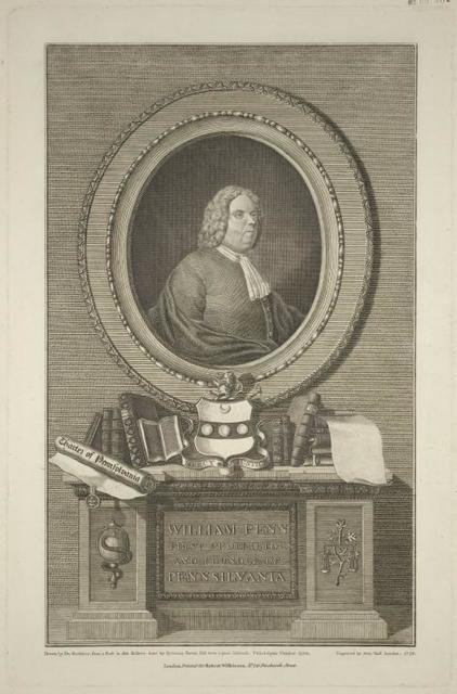 William Penn, first proprietor and founder of Pennsylvania.