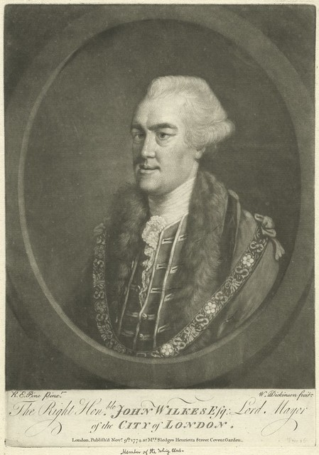 The Right Honble. John Wilkes Esq. Lord Mayor of the City of London.