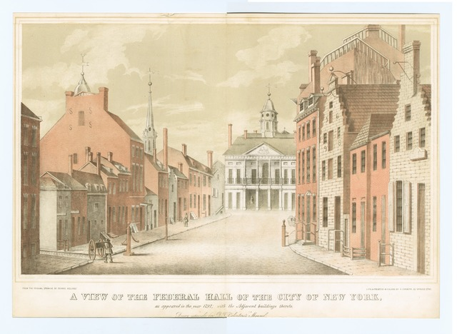 A view of the federal hall of the city of New York as it appeared in the year 1797, with the adjacent buildings thereto