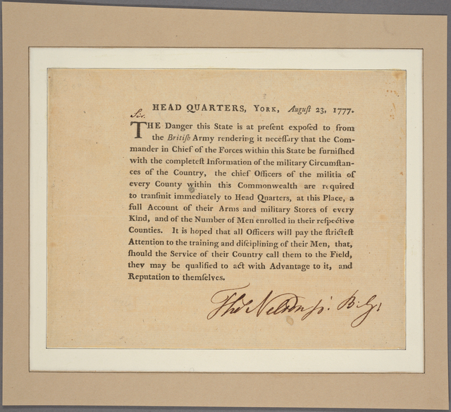 Head Quarters, York [town, Va.], August 23, 1777. [Circular letter directing the chief officers of the militia of every county to transmit to the commander in chief of the state forces a full account of their arms, stores, and number of men enrolled. Sign