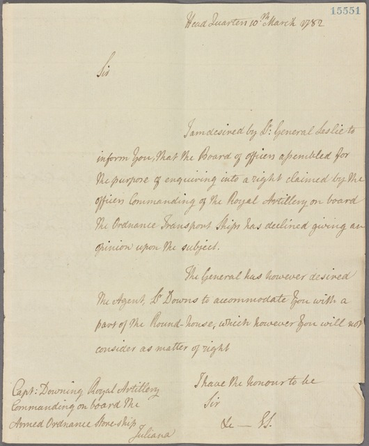 Letter to Capt. Downing, Royal Artillery, Commanding on board the armed ordnance storeship Juliana [off Charleston]