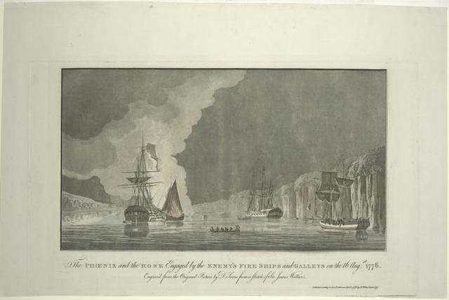The Phoenix and the Rose engaged by the enemy's fire ships and galleys on the 16 Augst. 1776.