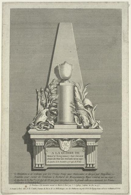 Á la gloire de Richard de Montgommery ... ce monument a été ordonné par les treize etats unis américains et dirigé par Benjamin Franklin pour servir de tombeau à Richard de Montgommery...