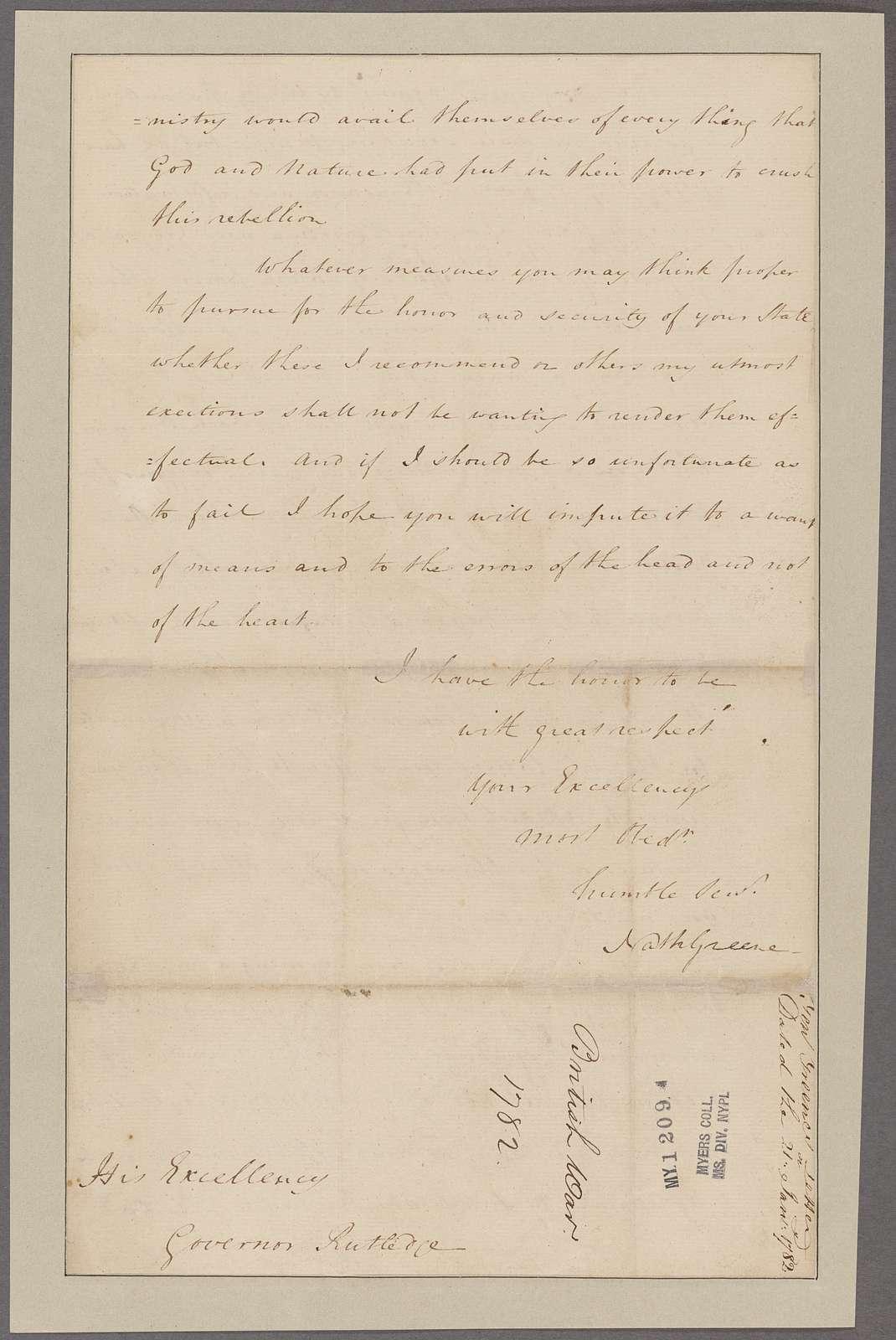 Greene, Nathanael. Headquarters. To Governor Rutledge