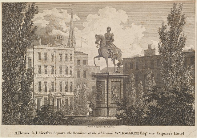 AHouse in Leicester Square the residence of the celebrated W[illia]m Hogarth Esq[ui]r[e] now Jacquier's Hotel