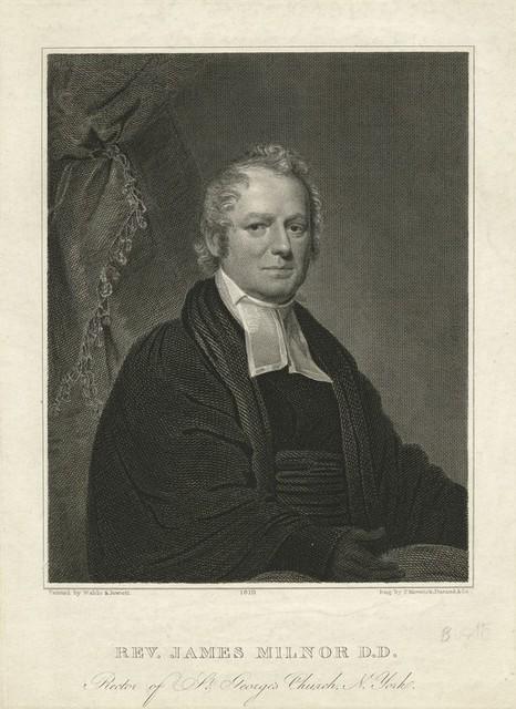 Rev. James Milnor D.D. Rector of St. George's Church N. York