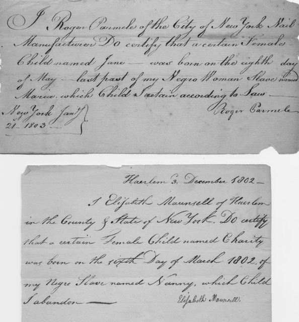 Two certificates for births to slaves. Top signed by Roger Carmele and bottom by Elizabeth Maunsell.