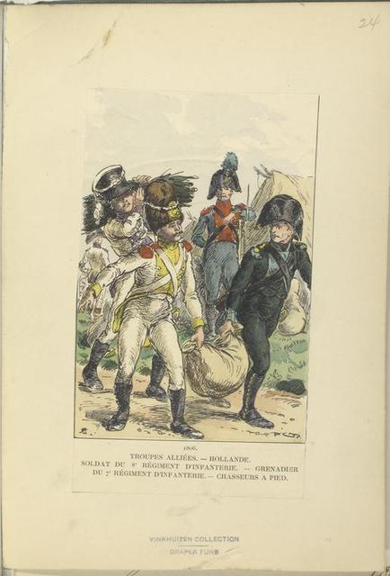 Troupes Alliées. -- Hollande.  Soldat de 8-e Régiment d'Infanterie, Grenadier du 7-e Régiment d'Infanterie, Chasseurs a pied. [1806]