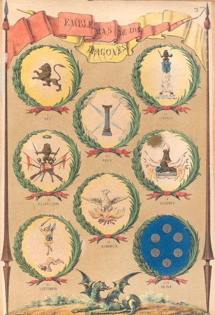Emblemas, de Los Dragones, I. Rey, II. Almansa, III. Pavia, IV. Villaviciosa, V. Sagunto, VI. Numancia, VII. Lusitania, VIII. Reina