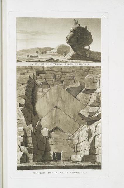 La Sfinge che trovasi presso de Piramidi; Ingresso della Gran Piramide.