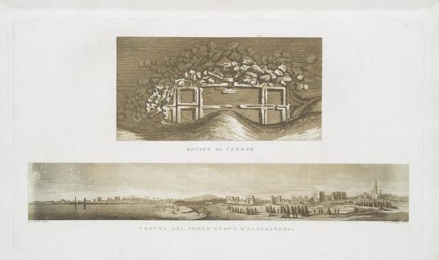 Rovine di Canopo; Veduta del Porto Nuovo d'Alessandria.