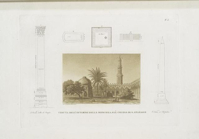 Veduta dell'interno della moschea, Già Chiesa di S. Atanasio; Celenna detta di Pompee; Obelisco di Cleopatra.