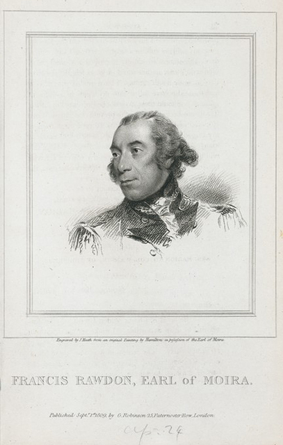 Francis Rawdon, Earl of Moira.