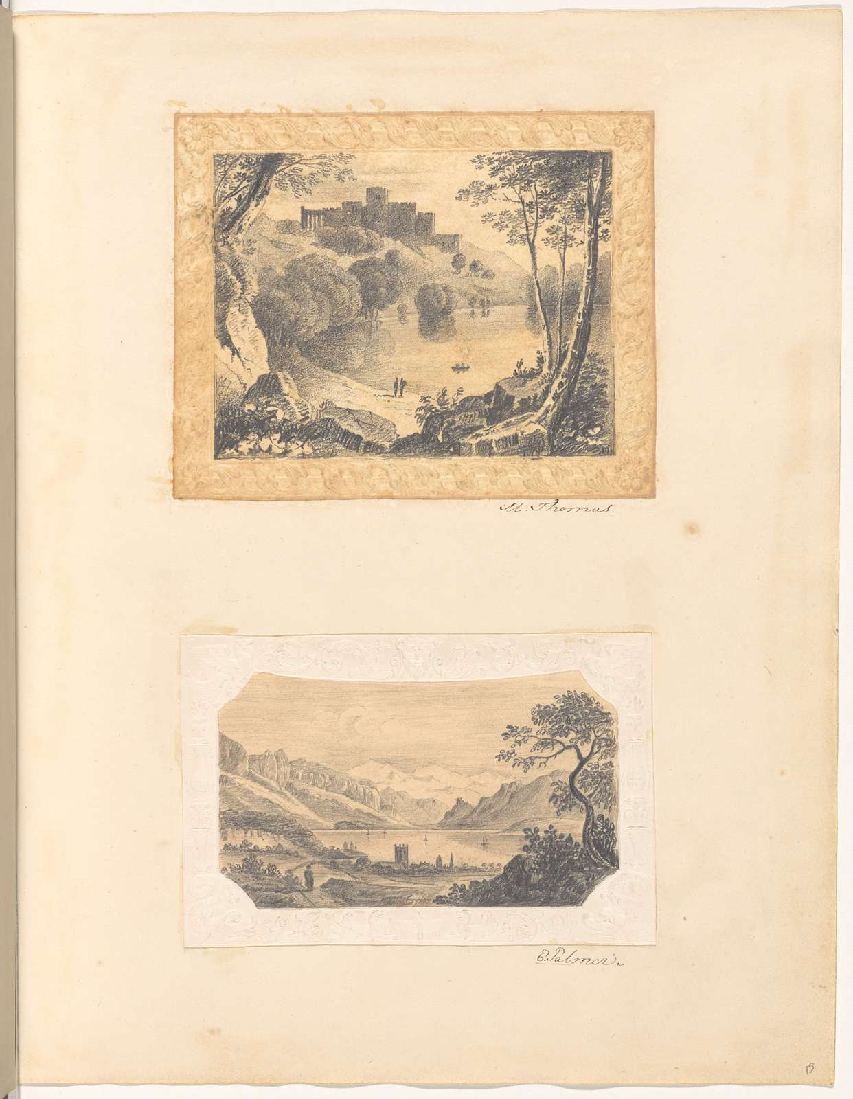 """Mounted pencil landscape with lake and castle, signed """"M. Thomas""""; mounted pencil landscape with lake, castle and mountains, signed """"E. Palmer"""", leaf 15 (recto)"""