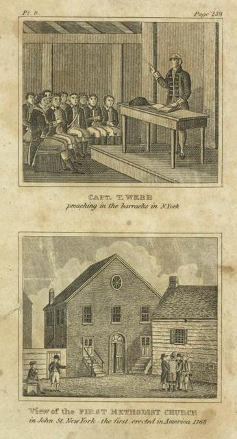 Capt. T. Webb preaching in the barracks of N. York. View of the First Methodist Church in John St. New York--the first erected in America 1768.