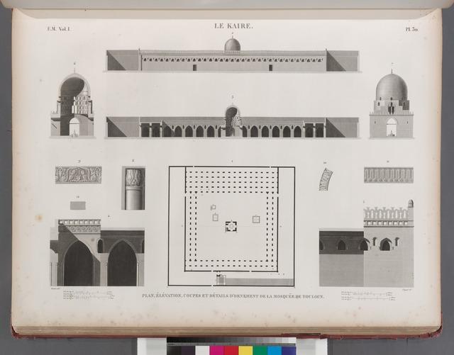 Le Kaire [Cairo]. Plan, élévation, coupes et détails d'ornement de la Mosquée de Touloun.