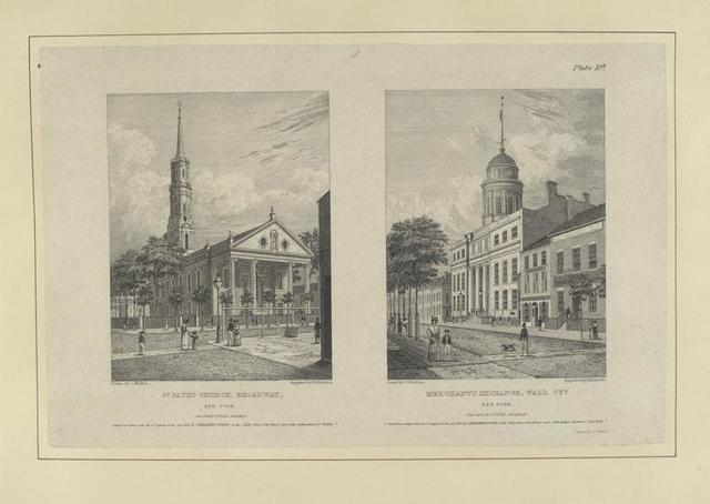 Plate 10th. St. Paul's Church, Broadway, New York ; Merchant's Exchange, Wall Stt. New York.