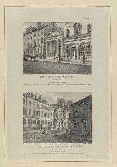 Plate 11th. Phenix Bank, Wall St. New York ; United States' Branch Bank, Wall Street.