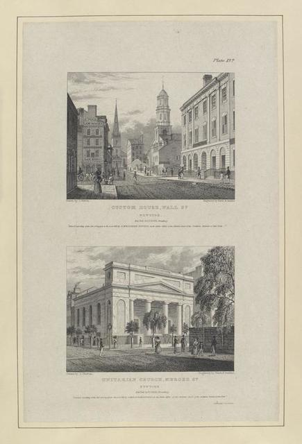 Plate 13th. Custom House, Wall St. New York ; Unitarian Church, Mercer St. New York.