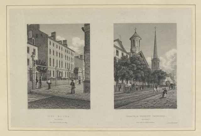 Plate 1st City Hotel, Broadway ; Grace, and Trinity Churches, Broadway.