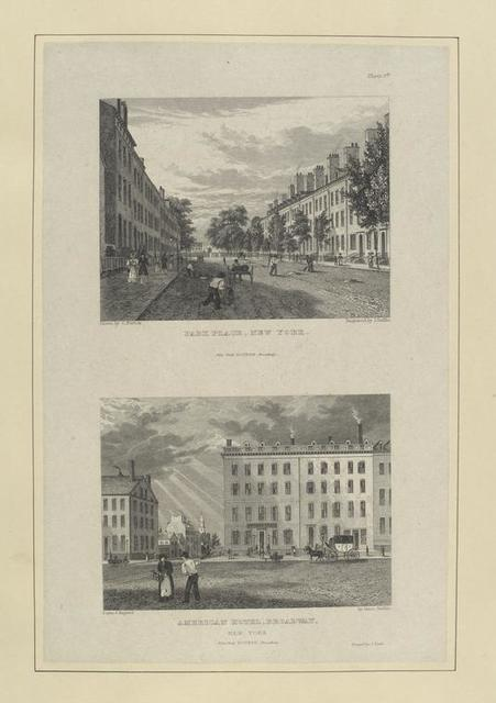 Plate 4th. Park Place, New York ; American Hotel, Broadway, New York.