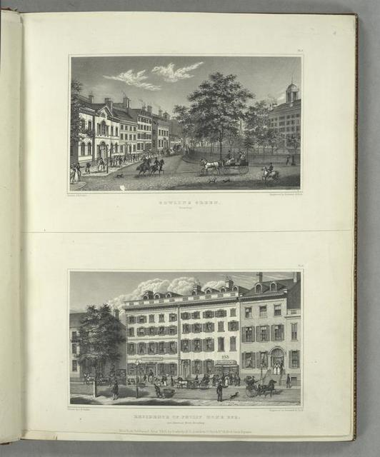 Pl. 3. Bowling Green, Broadway ; Pl. 4. Residence of Philip Hone Esq. and American Hotel, Broadway.