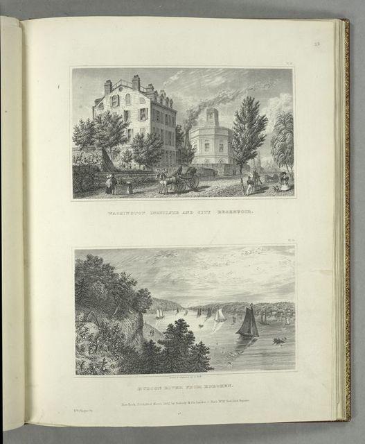 Washington Institute and City Reservoir ; Hudson River from Hoboken.