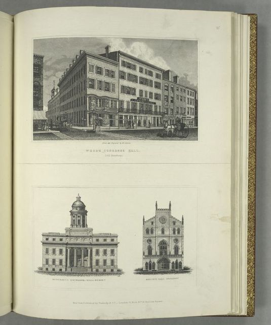 Webb's Congress Hall (142 Broadway) ; Merchant's Exchange-Wall Street, Masonic Hall Broadway.