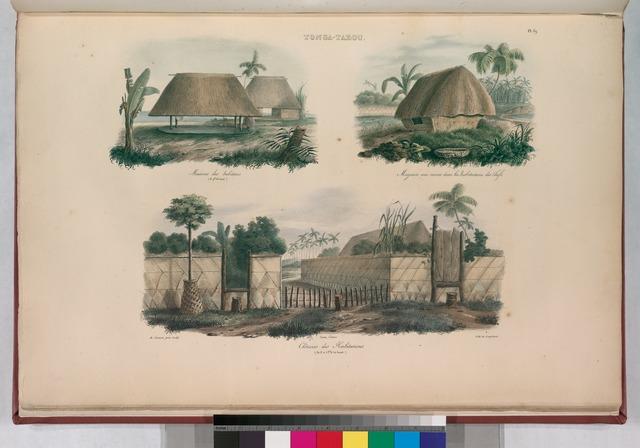 Tonga-Tabou. Maisons des habitans. (15 pds. de haut.)., Magazin aux vivres dans les habitations des chefs., Clôtures des Habitations. (de 5 à 7 pd 1/2  de haut.).