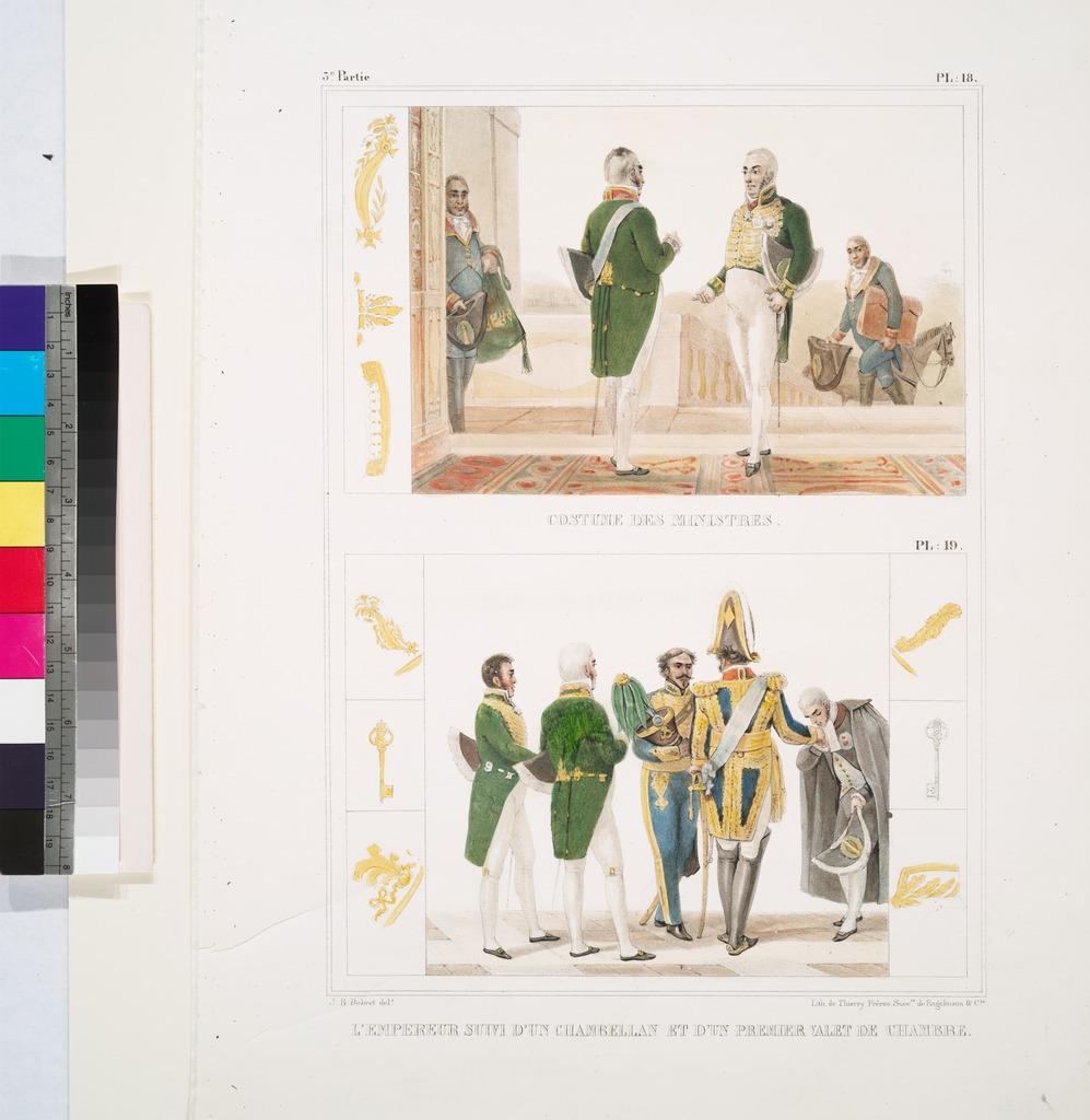 Costume des ministres; L'Empereur suivi d'un chambellan et d'un premier valet de chambre.