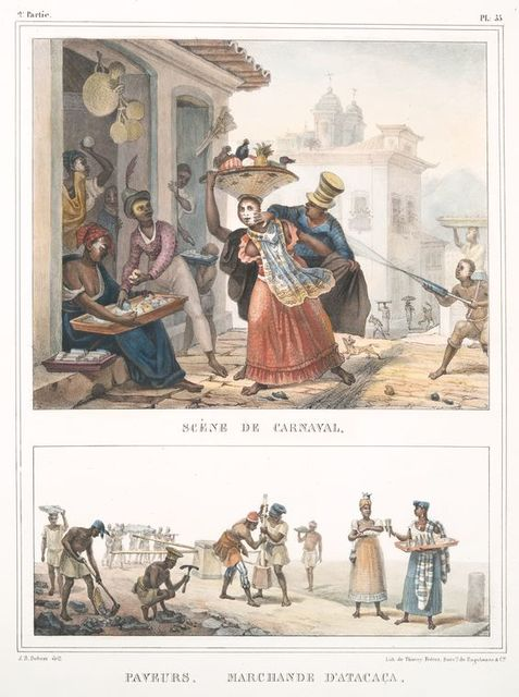 Scène de carnaval [above]; Paveurs. Marchande d'atacaça [below].