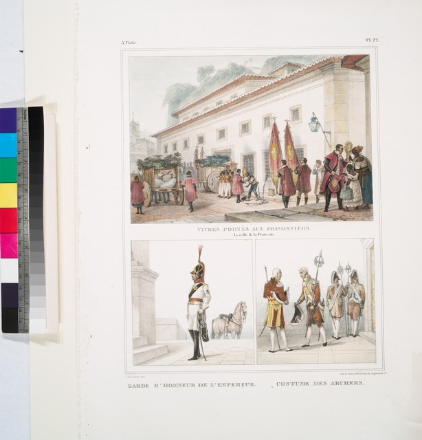 Vivres portés aux prisonniers, la veille de la Pentecôte [above]; Garde d'honneur de l'empereur; Costume des archers [below].