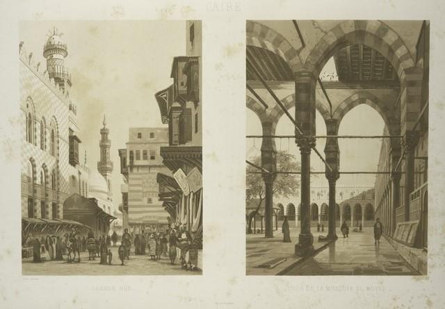 Caire, Grand Rue; Caire, cour de la mosquée el Moyed.