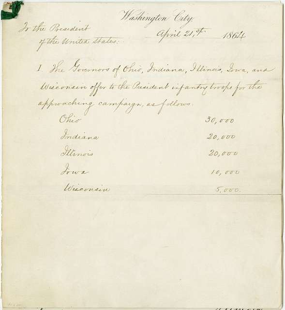 Document signed by the Governors of Ohio, Indiana, Iowa, and Wisconsin offering the Government 80,000 troops, with autograph acceptance by President Lincoln and by Secretary of War Stanton dated Apr 23, 1864