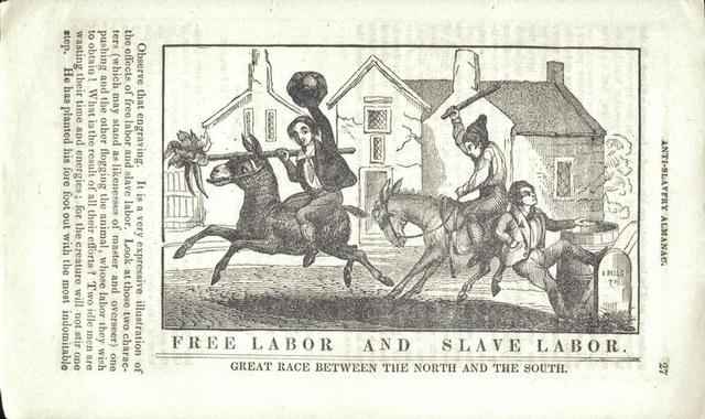 Free labor and slave labor. Great race between the North and the South.