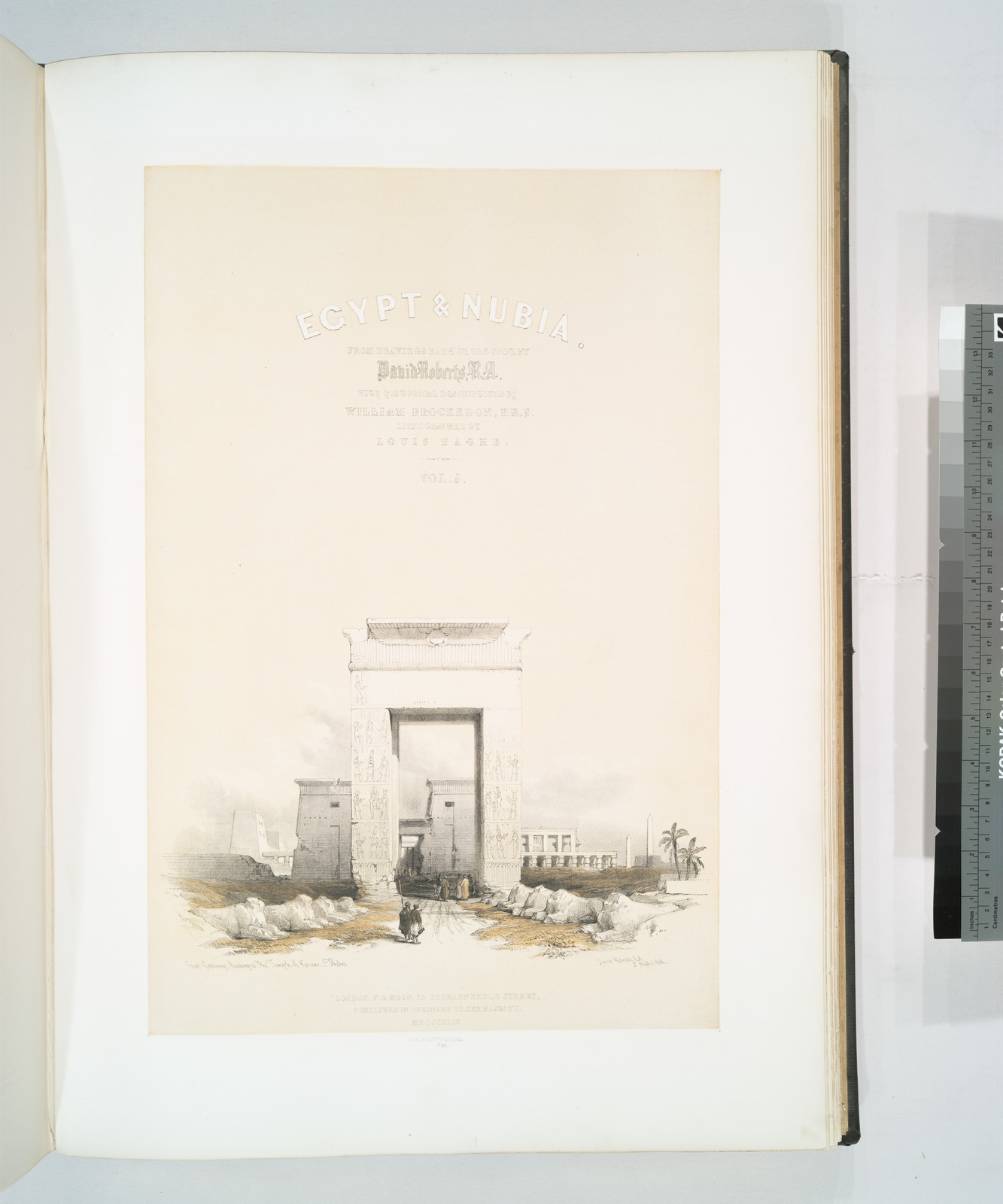 Egypt and Nubia, from the drawings made on the spot by  David Roberts, R.A. with historical descriptions by William Brockedon, F.R.S. . . .  Vol. 5