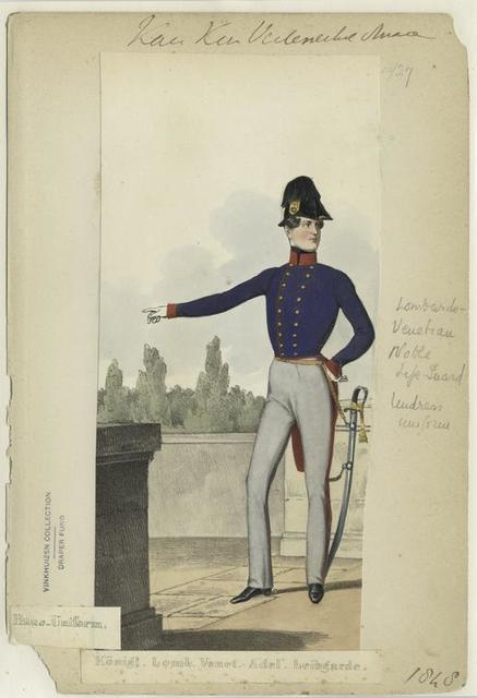 K.K. Oestere. Armée, Haus-Uniform. Königt. Lomb. Venet. Adel. Leibgarde