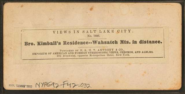 Bro. Kimball's residence. Wahsatch [Wasatch] Mts. in distance.